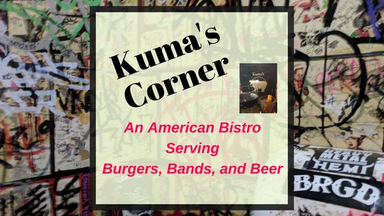 Burgers and Bands – Kuma's Corner Rocks as an American Bistro