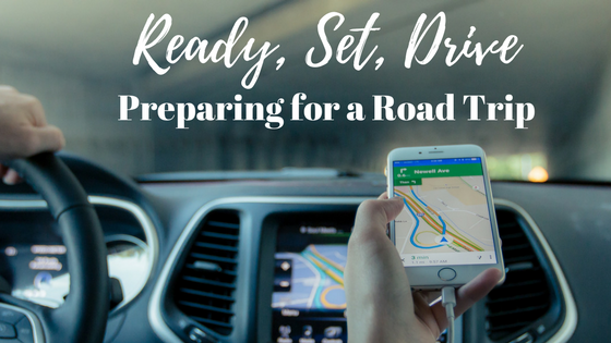 Ready, Set, Drive!  Preparing for a Budget-Friendly Road Trip