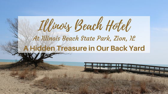 Illinois Beach Hotel – Restaurant and Bar Review