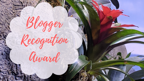 My Blogger Recognition Award!