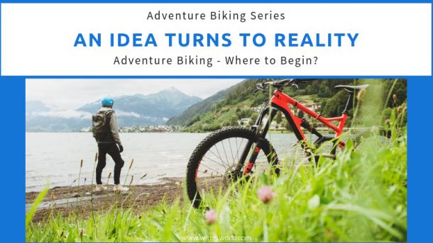 Adventure Biking - Where to Begin?