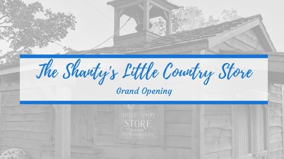 The Shanty's Little Country Store