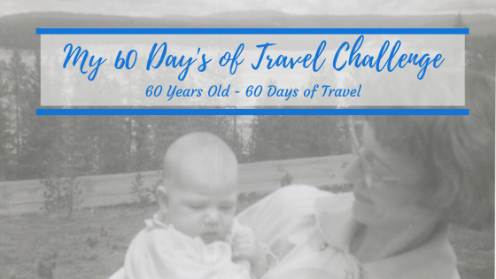 Turning 60 years old – The 60 Days of Travel Challenge